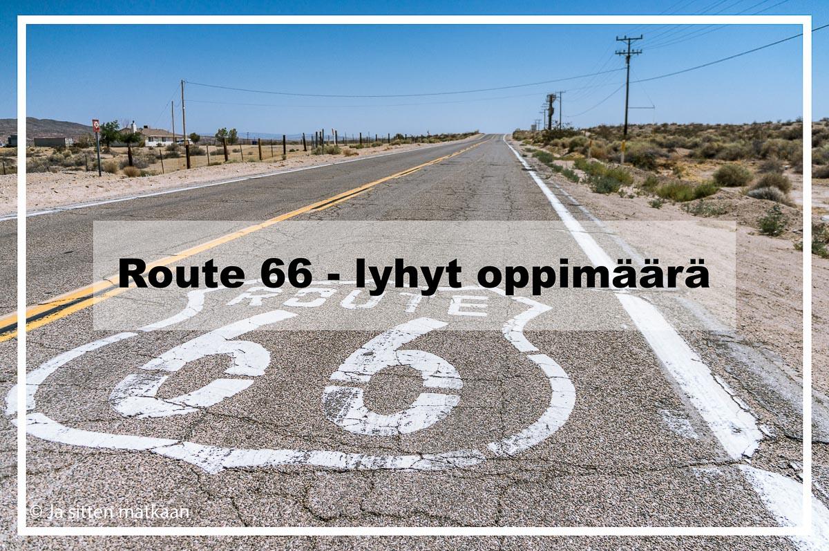 Route 66 - lyhyt oppimäärä
